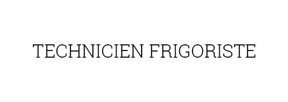 recrutement terchnicien frigoriste